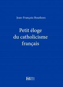 Eloge Catholicisme français